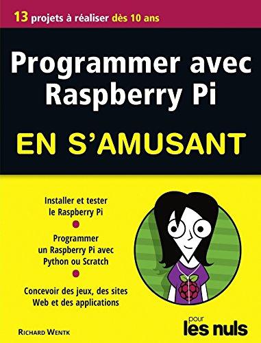 Programmer avec Raspberry Pi pour les Nuls en s'amusant mgapoche