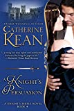 A Knight's Persuasion (Knight's Series Book 4)
