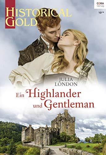 Ein Highlander und Gentleman (Historical Gold 331)