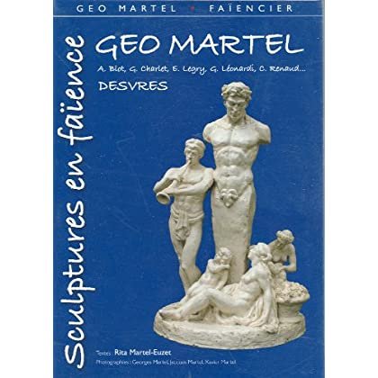 Géo Martel, sculptures en faïence, Desvres