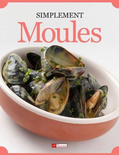 Moules (Simplement) par AF Gourmet