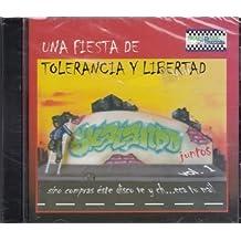 Una Fiesta De Tolerancia Y Libertad: Salakando Juntos Vol 1 by Bisurf, Nostra Cosa, La Vendetta, Slamker, La Resortera, Celibe Fision, Karma (0100-01-01)