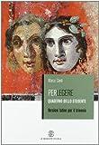 Perlegere. Versioni latine. Per i Licei e gli ist. magistrali