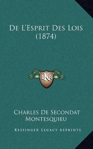de L'Esprit Des Lois (1874)
