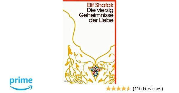 Die Vierzig Geheimnisse Der Liebe Roman Amazonde Elif