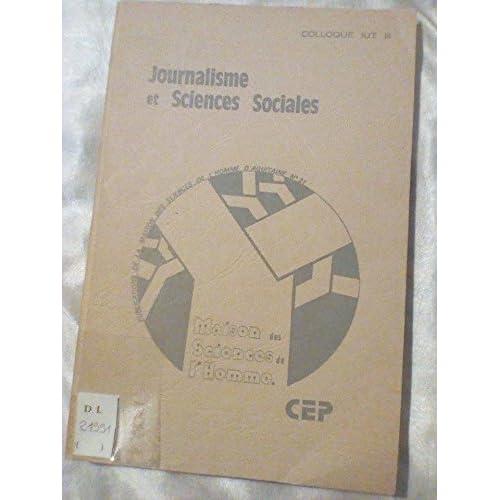Journalisme et sciences sociales colloque IUT B 1977