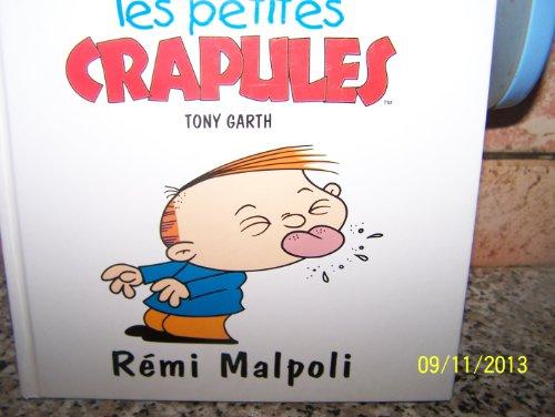 Rémi Malpoli (Les petites crapules.) par Tony Garth