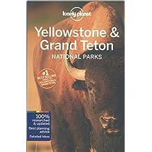 Yellowstone and Grand Teton National Parks - 4ed - Anglais