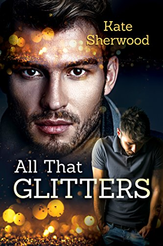 All That Glitters by [Sherwood, Kate]