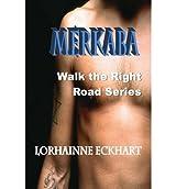 By Eckhart, Lorhainne [ Merkaba ] [ MERKABA ] Oct - 2013 { Paperback }