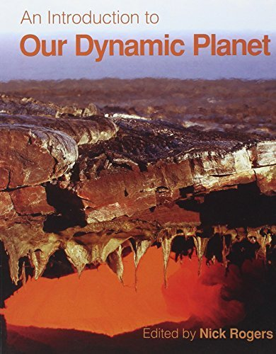An Introduction to Our Dynamic Planet by Nick Rogers (2008-02-14)