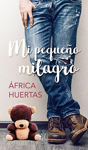 Mi pequeño milagro por África Huertas