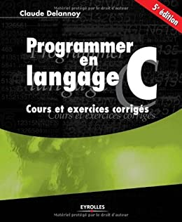 programmer en langage c claude delannoy