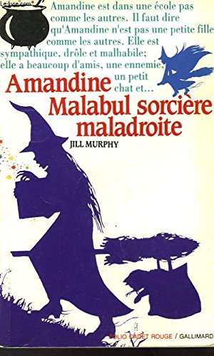 Amandine malabul sorcière maladroite par Murphy J