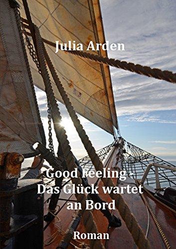 Good Feeling - Das Glück wartet an Bord