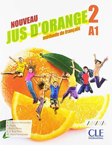 Jus d'Orange Niveau 2 Eleve 2ed - Anaya