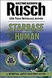 Starbase Human: A Retrieval Artist Universe Novel: Book Seven of the Anniversary Day Saga