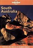 South Australia (Lonely Planet Adelaide & South Australia)