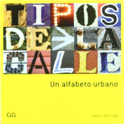 Tipos de la calle: Un alfabeto urbano