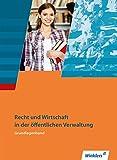 Ausbildung in der öffentlichen Verwaltung: Recht und Wirtschaft - Grundlagenband: Schülerband