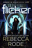Flicker: Ember in Space Book One (English Edition)