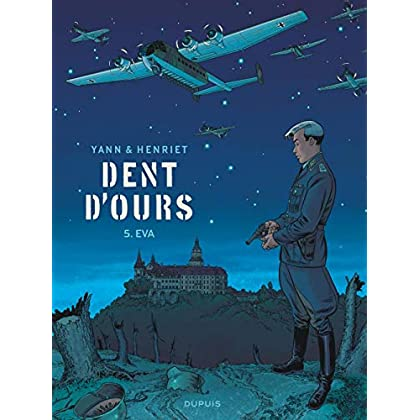 Dent d'ours - tome 5 - Eva