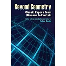 Beyond Geometry: Classic Papers from Riemann to Einstein (Dover Books on Mathematics)