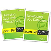 MCSA SQL Server 2016 Database Development Exam Ref 2-Pack