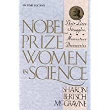 Nobel Prize Women in Science:: Their Lives, Struggles, and Momentous Discoveries, Second Edition 2 Sub edition by McGrayne, Sharon Bertsch (2001) Taschenbuch