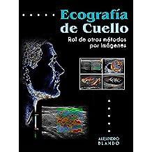 Ecografía de Cuello: Rol de otros métodos por imágenes