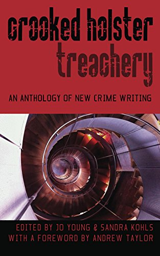 crooked-holster-an-anthology-of-crime-and-thriller-writing-english-edition
