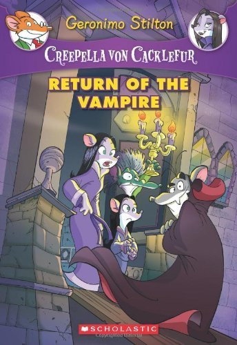 Return of the Vampire (Geronimo Stilton: Creepella Von Cacklefur) by Geronimo Stilton (2012-08-01)