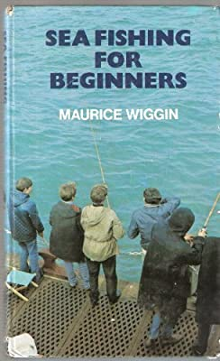 Sea Fishing for Beginners from A & C Black Publishers Ltd