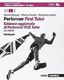 Performer. FCE tutor. Workbook. Per le Scuole superiori. Con e-book. Con espansione online