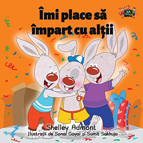 I Love to Share: Romanian Edition (Romanian Bedtime Collection) por Shelley Admont