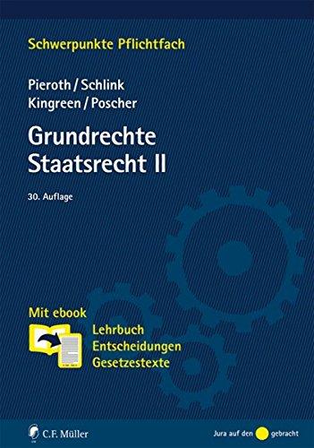 Grundrechte. Staatsrecht II: Mit ebook: Lehrbuch, Entscheidungen, Gesetzestexte