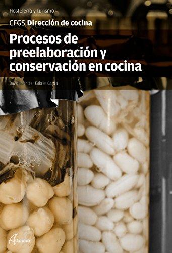 Procesos de preelaboración y conservación en cocina (CFGS DIRECCIÓN DE COCINA)