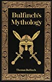 Bulfinch's Mythology (Barnes & Noble Leatherbound Classic Collection)