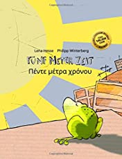 Fünf Meter Zeit/Pénte métra chrónou: Kinderbuch Deutsch-Griechisch (bilingual/zweisprachig)