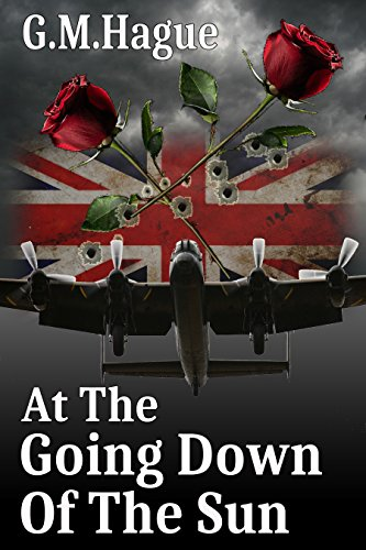 At The Going Down Of The Sun: A Love Story, A War Story