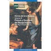 Historia del arte moderno. Vol-II. Pintura y escultura del renacimiento.: 2 (UNIDAD DIDÁCTICA)