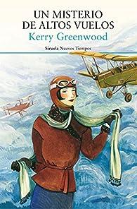 Un misterio de altos vuelos par Kerry Greenwood