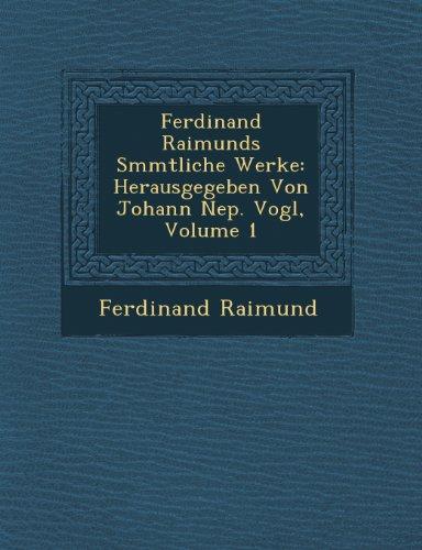 Ferdinand Raimunds S Mmtliche Werke
