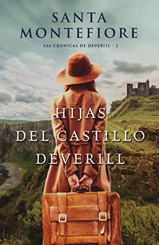 Hijas del castillo Deverill (Grandes relatos) de [Montefiore,  Santa]