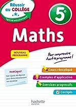 Réussir au collège - Maths 5e de André Sarnette