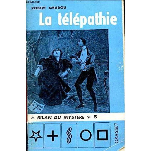 LA TELEPATHIE - COLLECTION BILAN DU MYSTERE N° 5.