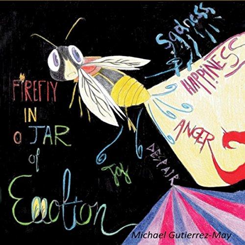 Firefly in a Jar of Emotion