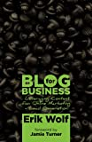 Blog for Business: Leveraging Content for Online Marketing + Lead Generation (English Edition)