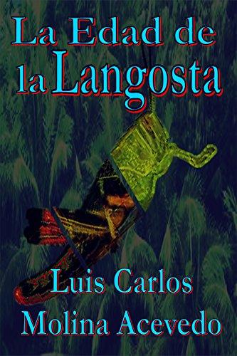 La Edad de la Langosta por Luis Carlos Molina Acevedo