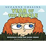 Year of the Jungle: Memories from the Home Front